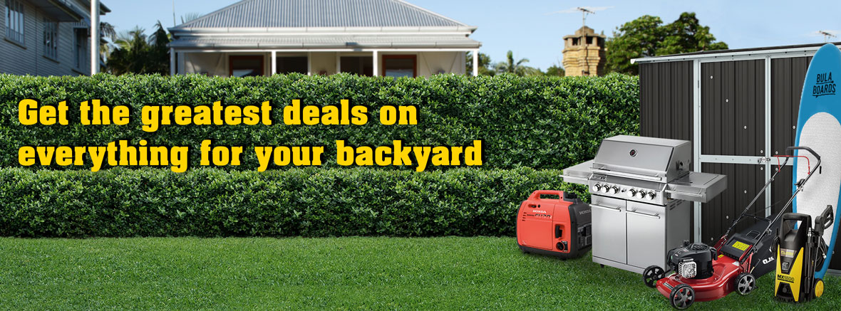 Get the greatest deals on everything for your backyard
